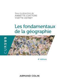 Les fondamentaux de la géographie - 4e éd.