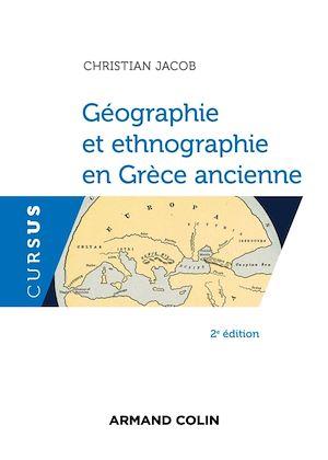 Téléchargez le livre :  Géographie et ethnographie en Grèce ancienne - 2e éd.