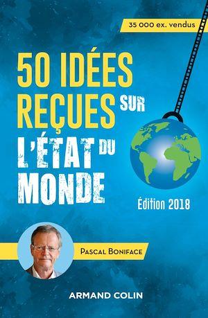 Image de couverture (50 idées reçues sur l'état du monde - 8e éd.)