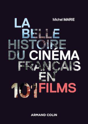 Téléchargez le livre :  La belle histoire du cinéma français en 101 films