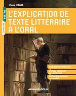 Télécharger le livre :  L'explication de texte littéraire à l'oral
