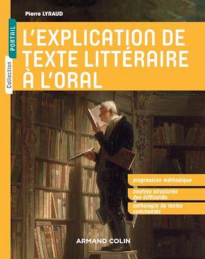 Téléchargez le livre :  L'explication de texte littéraire à l'oral