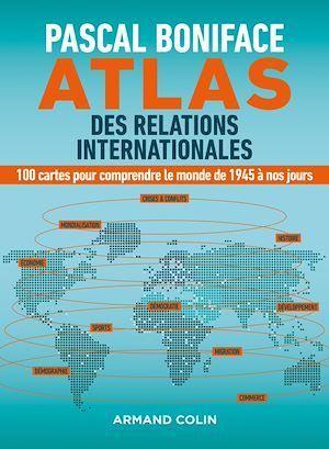 Téléchargez le livre :  Atlas des relations internationales