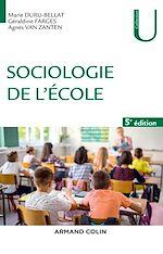 Télécharger le livre :  Sociologie de l'école - 5e éd.