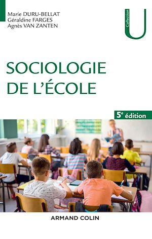 Téléchargez le livre :  Sociologie de l'école - 5e éd.