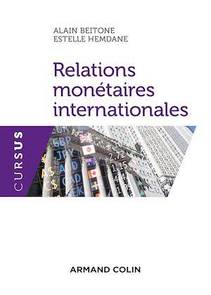 Téléchargez le livre :  Relations monétaires internationales