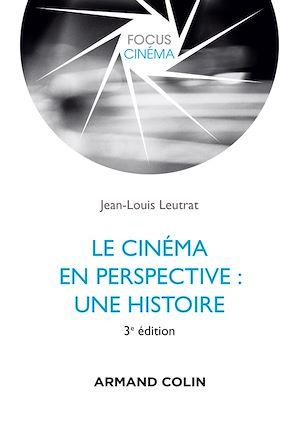 Téléchargez le livre :  Le cinéma en perspective