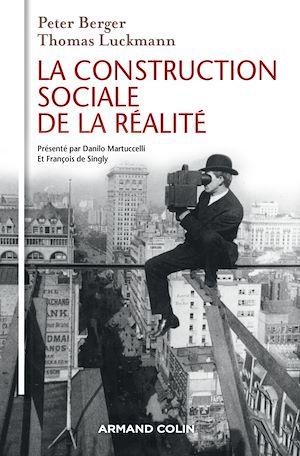 Téléchargez le livre :  La Construction sociale de la réalité - 3e éd.