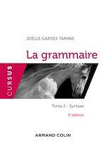 Télécharger le livre :  La grammaire T2 - 5e éd