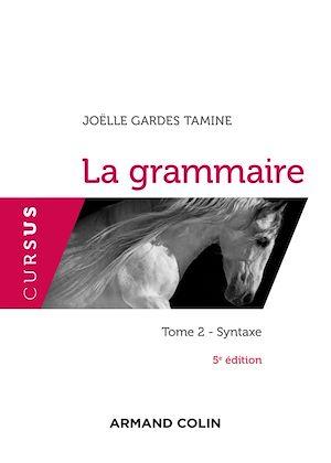 Téléchargez le livre :  La grammaire T2 - 5e éd