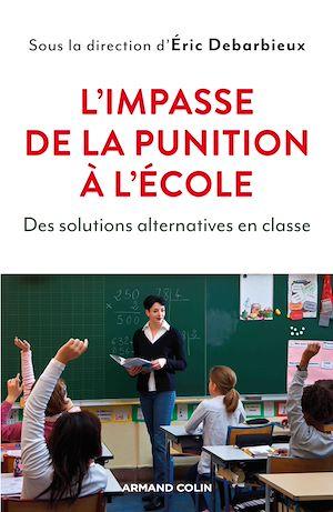 Téléchargez le livre :  L'impasse de la punition à l'école