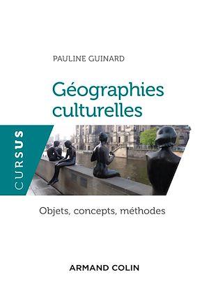 Téléchargez le livre :  Géographies culturelles