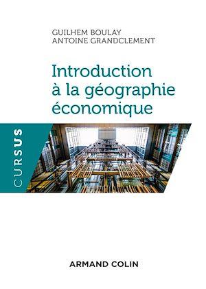 Téléchargez le livre :  Introduction à la géographie économique