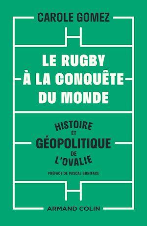 Téléchargez le livre :  Le rugby à la conquête du monde