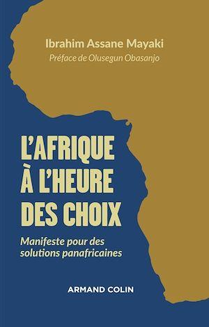 Téléchargez le livre :  L'Afrique à l'heure des choix