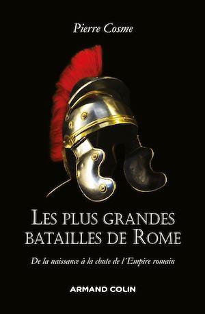 Téléchargez le livre :  Les plus grandes batailles de Rome