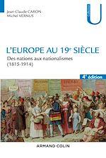 Télécharger le livre :  L'Europe au 19e siècle - 4e éd.