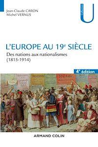 L'Europe au 19e siècle - 4e éd.