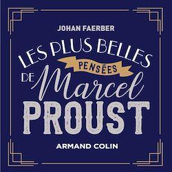 Téléchargez le livre :  Les plus belles pensées de Marcel Proust