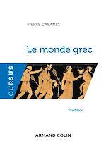 Télécharger le livre :  Le monde grec - 3e éd.