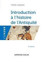 Télécharger le livre :  Introduction à l'histoire de l'Antiquité - 5e éd.