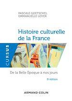 Télécharger le livre :  Histoire culturelle de la France - 5e éd.