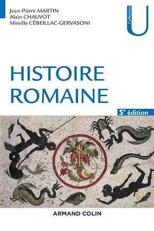 Téléchargez le livre :  Histoire romaine - 5e éd.