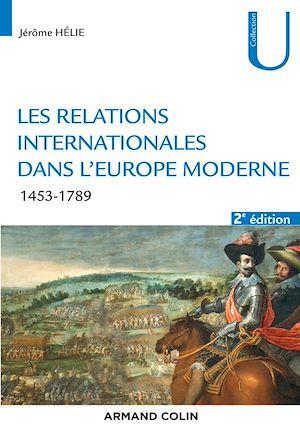 Téléchargez le livre :  Les relations internationales dans l'Europe moderne - 2e éd.