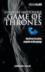 Télécharger le livre :  L'univers impitoyable de Game of Thrones