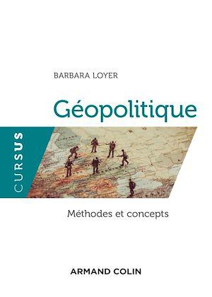 Téléchargez le livre :  Géopolitique - Méthodes et concepts