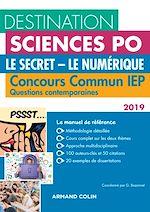 Télécharger le livre :  Destination Sciences Po - Le Secret, Le Numérique - Concours commun IEP