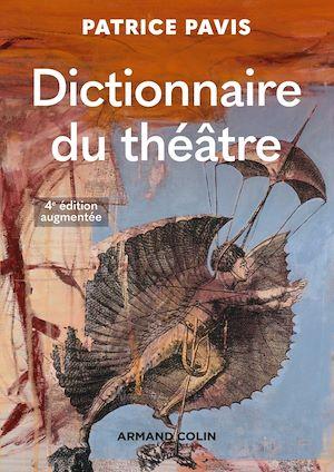 Téléchargez le livre :  Dictionnaire du théâtre - 4e éd.