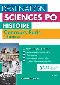 Destination Sciences Po , Histoire Concours Paris + Bordeaux