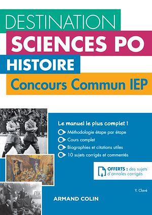 Téléchargez le livre :  Destination Sciences Po - Histoire Concours commun IEP
