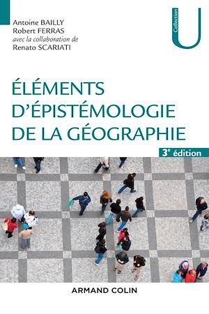 Téléchargez le livre :  Eléments d'épistémologie de la géographie - 3e éd.