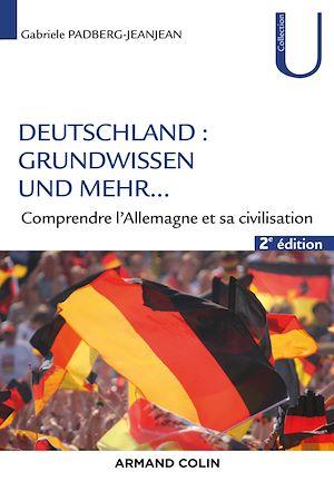 Téléchargez le livre :  Deutschland - Grundwissen und mehr ... - 2e éd.