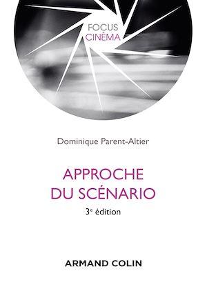 Téléchargez le livre :  Approche du scénario - 3e éd.