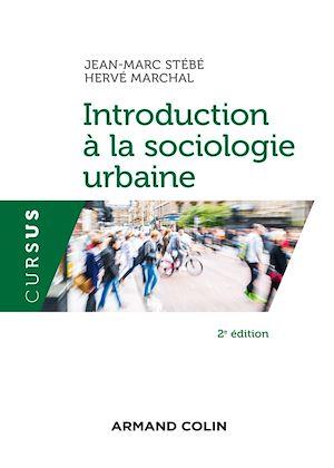 Téléchargez le livre :  Introduction à la sociologie urbaine - 2e éd.