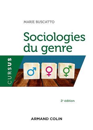 Téléchargez le livre :  Sociologies du genre - 2e éd.