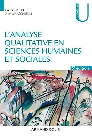 Téléchargez le livre :  L'analyse qualitative en sciences humaines et sociales - 5e éd.