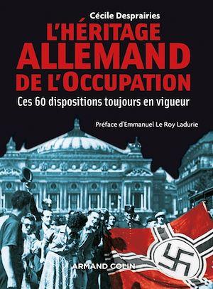 Téléchargez le livre :  L'Héritage allemand de l'Occupation