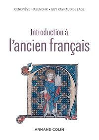 Introduction à l'ancien français - 3e éd.