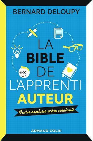 Téléchargez le livre :  La bible de l'apprenti auteur