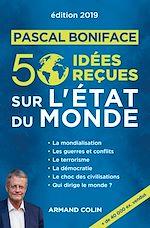 Télécharger le livre :  50 idées reçues sur l'état du monde - Édition 2019