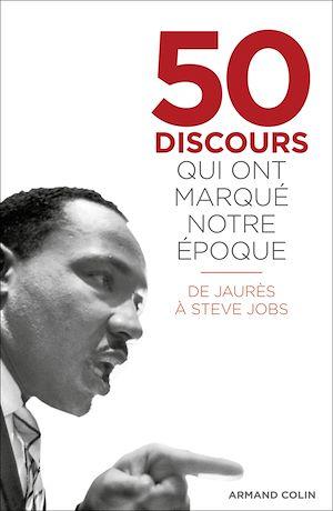 Téléchargez le livre :  50 discours qui ont marqué notre époque