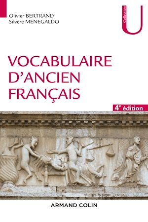 Téléchargez le livre :  Vocabulaire d'ancien français - 4e éd.
