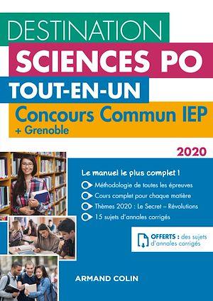 Téléchargez le livre :  Destination Sciences Po - Concours commun IEP 2020 + Bordeaux + Grenoble