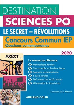 Téléchargez le livre :  Destination Sciences Po Questions contemporaines 2020 - Le secret - Révolutions