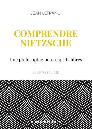 Téléchargez le livre :  Comprendre Nietzsche