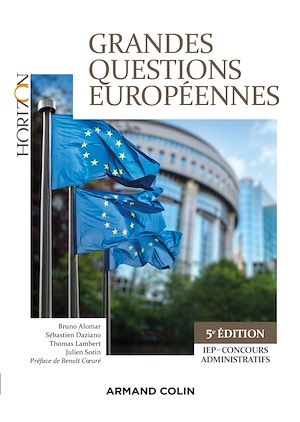 Téléchargez le livre :  Grandes questions européennes - 5e éd. - IEP-Concours administratifs